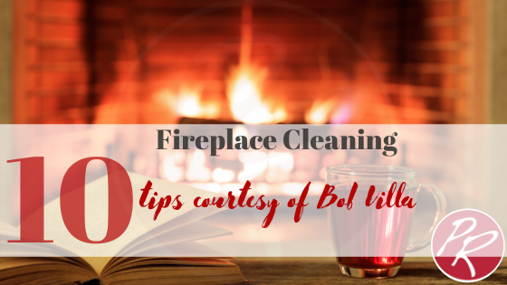 Fireplace Cleaning Tips…
